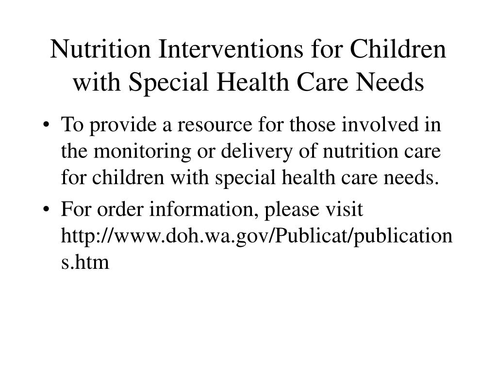 Nutrition Interventions for Children with Special Health Care Needs