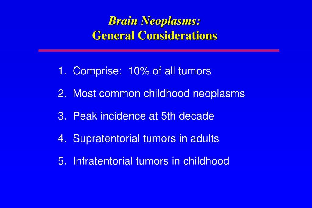 brain neoplasms general considerations l.