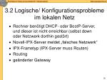 3 2 logische konfigurationsprobleme im lokalen netz