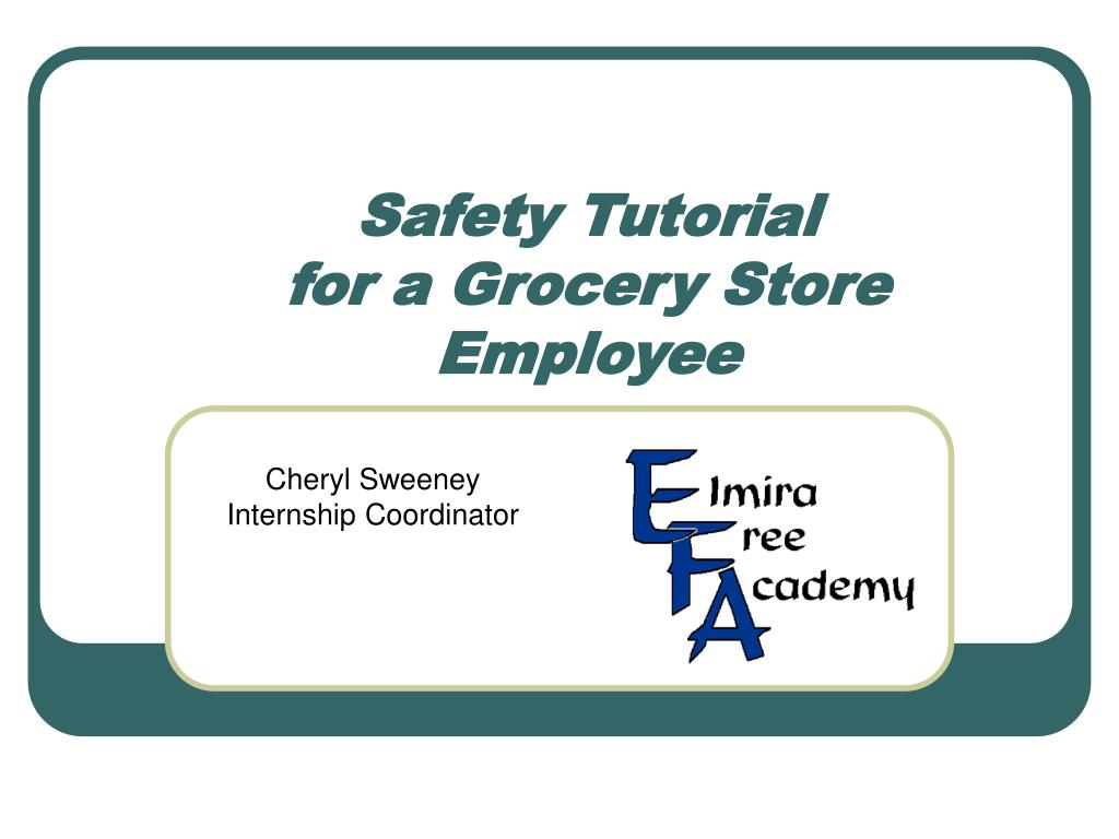 safety tutorial for a grocery store employee l.