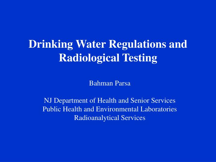 drinking water regulations and radiological testing n.