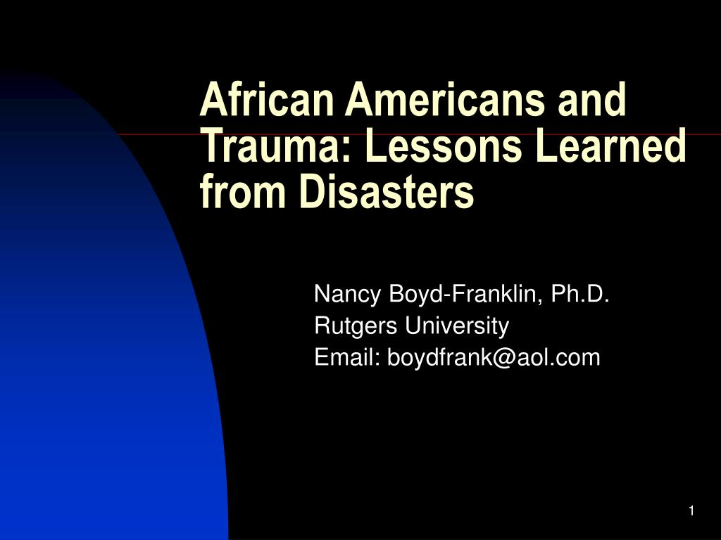 african americans and trauma lessons learned from disasters l.