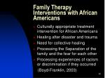 family therapy interventions with african americans