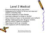 level 2 medical