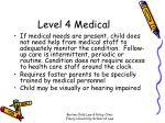 level 4 medical