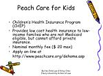 peach care for kids