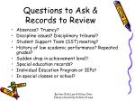 questions to ask records to review