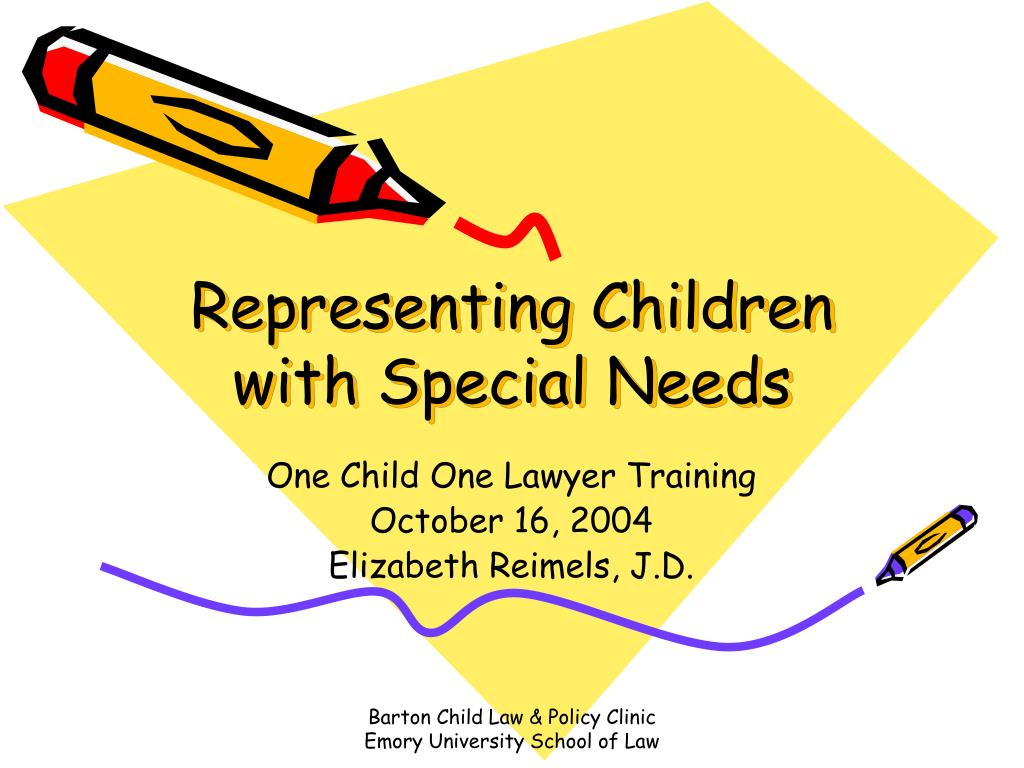 representing children with special needs l.