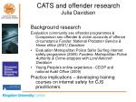 cats and offender research julia davidson