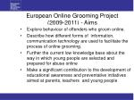 european online grooming project 2009 2011 aims