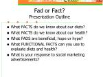 fad or fact presentation outline
