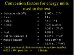 conversion factors for energy units used in the text