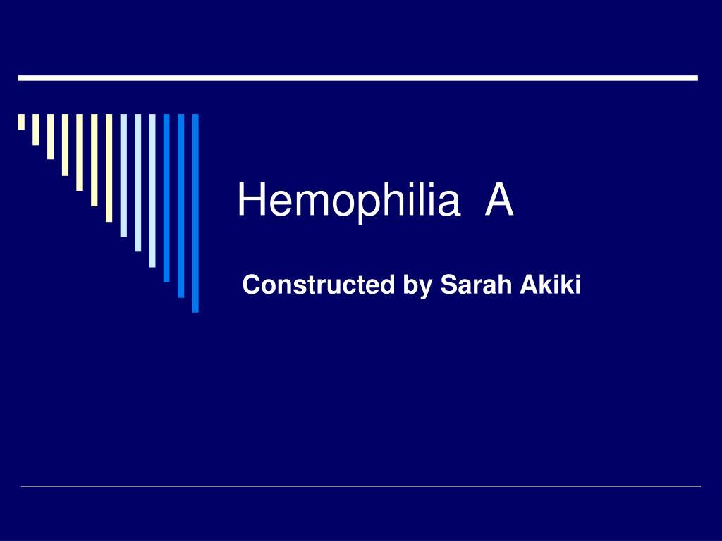 hemophilia a l.