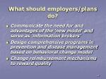 what should employers plans do