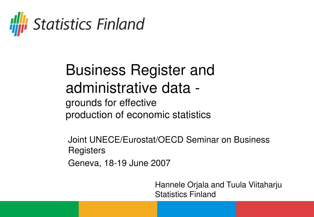 business register and administrative data grounds for effective production of economic statistics l.