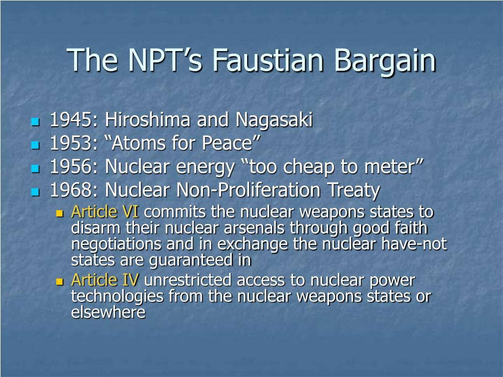 The NPT's Faustian Bargain