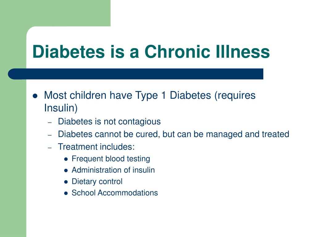 Diabetes is a Chronic Illness