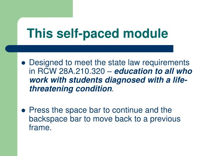 This self paced module