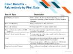 basic benefits paid entirely by first data