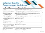 voluntary benefits employees pay the full cost
