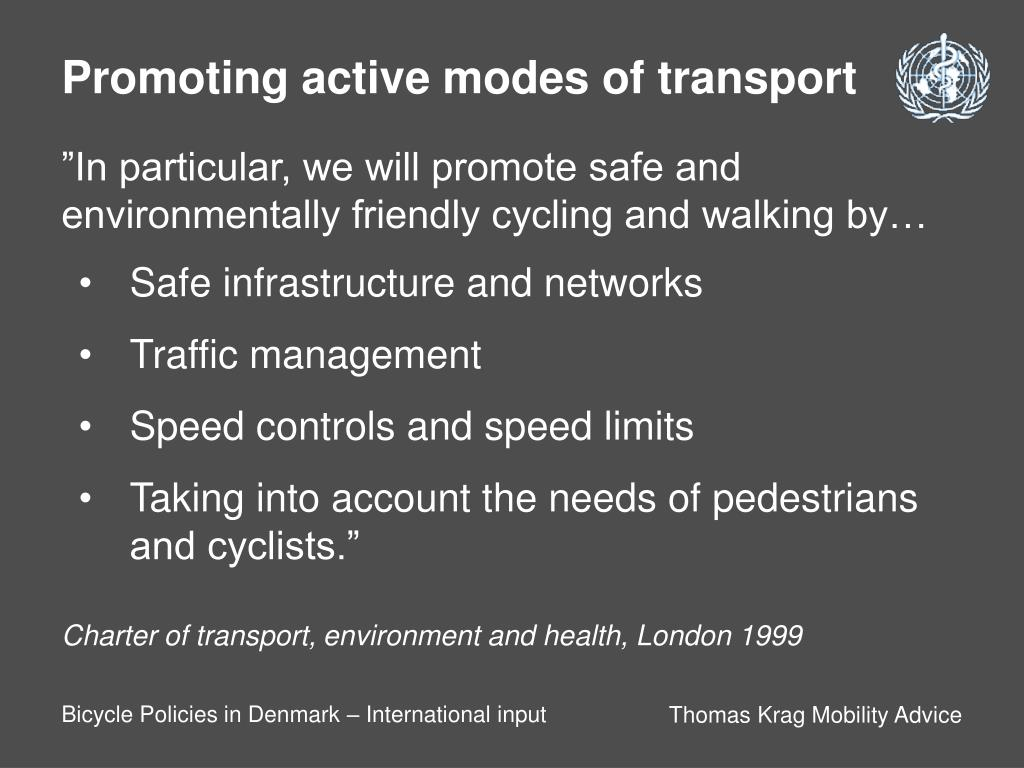 Promoting active modes of transport
