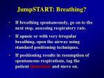 jumpstart breathing