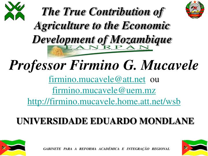 the true contribution of agriculture to the economic development of mozambique n.