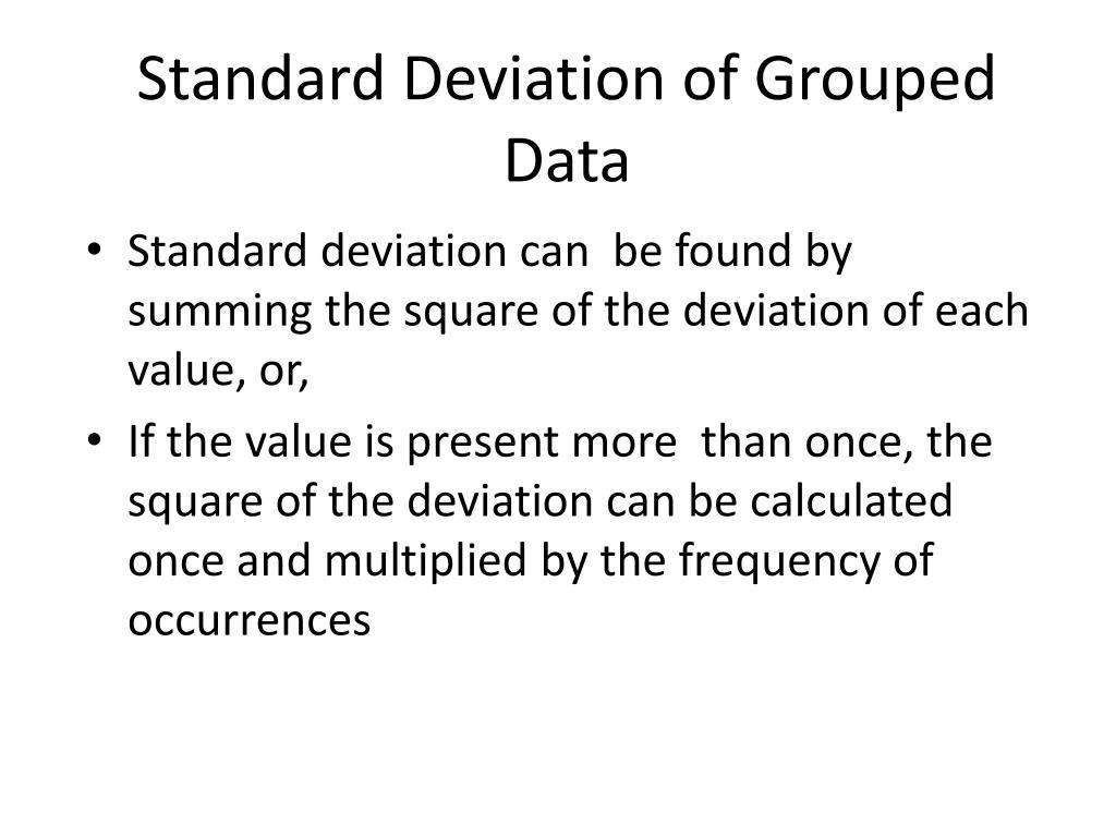 standard deviation of grouped data l.