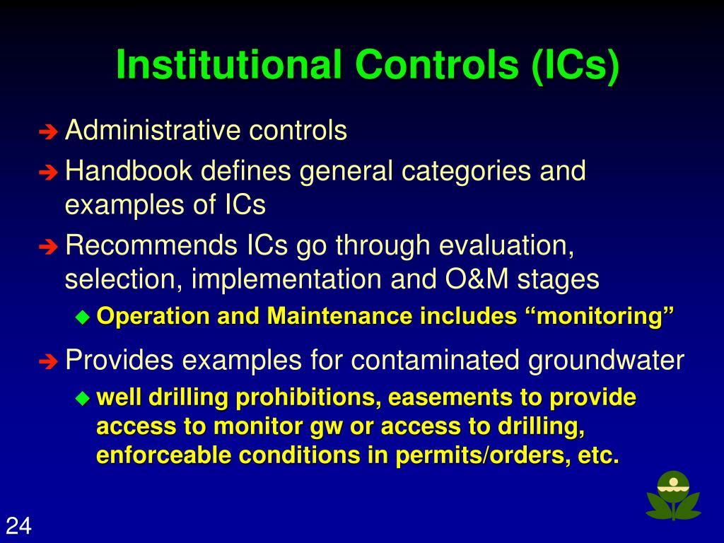 Institutional Controls (ICs)