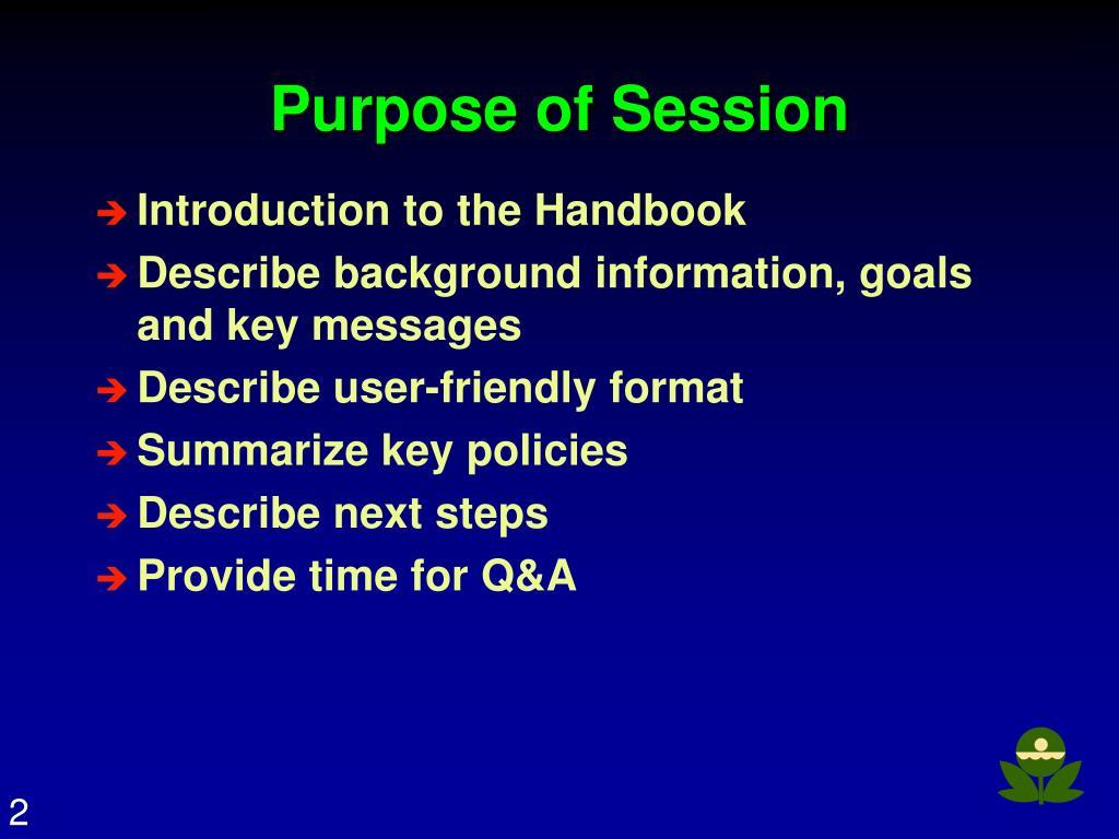 Purpose of Session