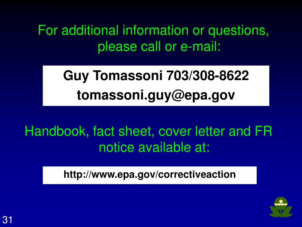 For additional information or questions, please call or e-mail: