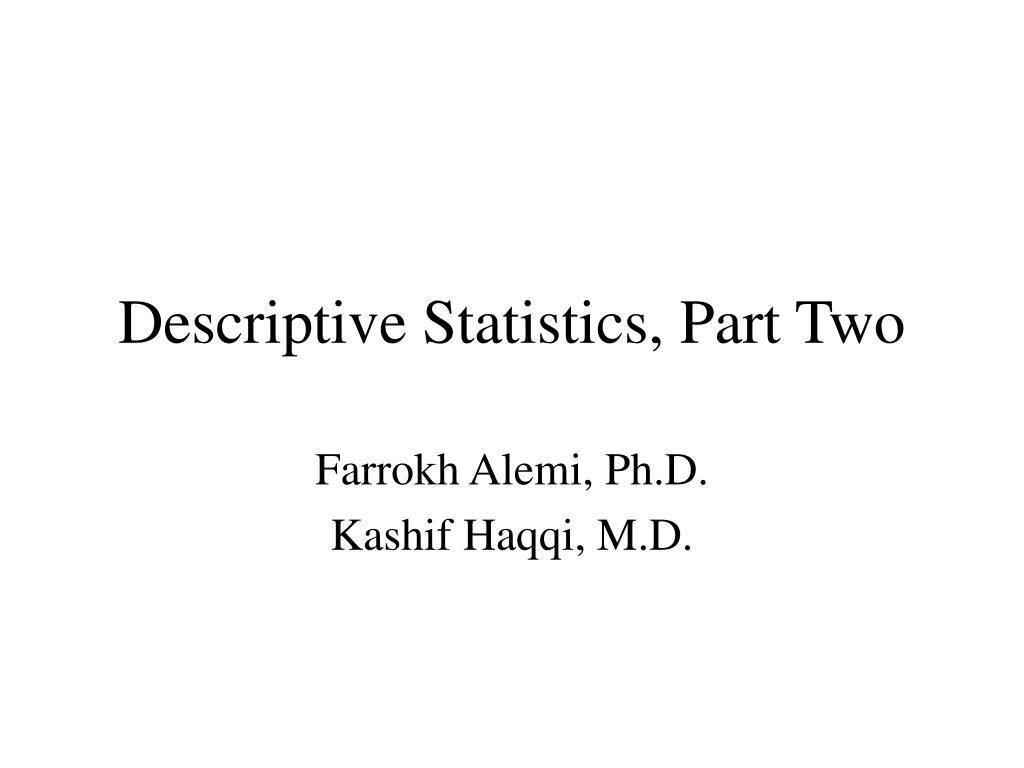 descriptive statistics part two l.