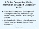 a global perspective getting information to support disciplinary action