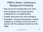 hrm in action continuous background checking