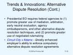 trends innovations alternative dispute resolution cont