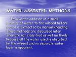 water assisted methods
