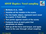 6dof haptics voxel sampling