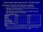 indirect health utility measurement eq 5d cont d