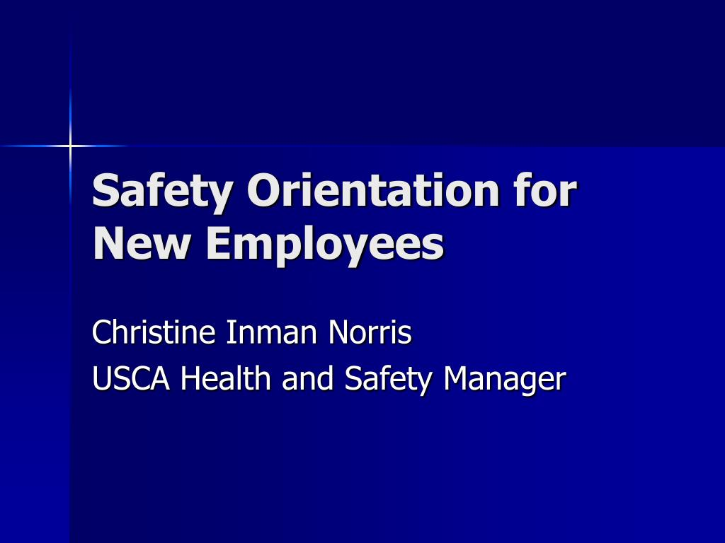 safety orientation for new employees l.