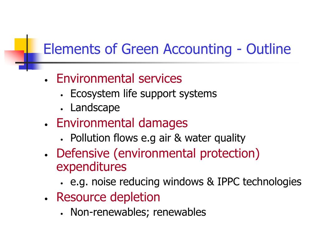 Elements of Green Accounting - Outline
