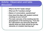 activity observation and table discussion