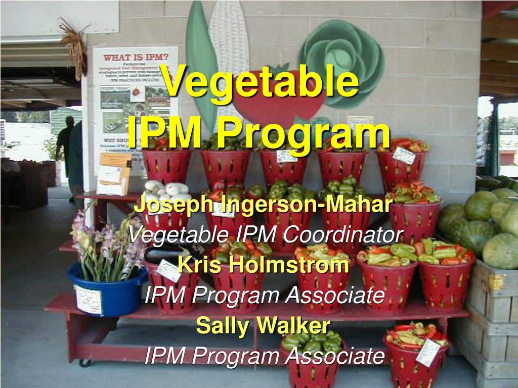 vegetable ipm program l.