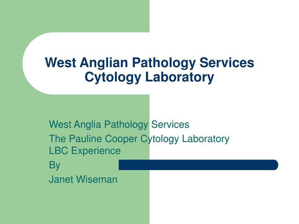west anglian pathology services cytology laboratory l.