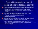clinical interventions part of comprehensive tobacco control