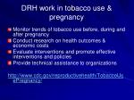 drh work in tobacco use pregnancy