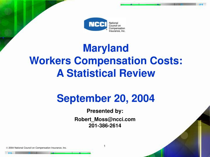 maryland workers compensation costs a statistical review september 20 2004 n.
