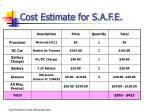 cost estimate for s a f e