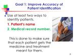 goal 1 improve accuracy of patient identification