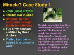 miracle case study 1