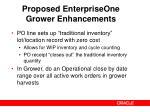 proposed enterpriseone grower enhancements1